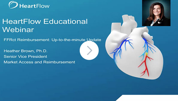 Screenshot from the HeartFlow 'FFRCT Reimbursement: Up-to-the-minute Update' Webinar, indicating a link to click to watch the video
